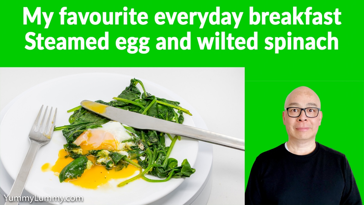 YouTube thumbnail for my steamed egg and wilted spinach breakfast. Gary Lum.