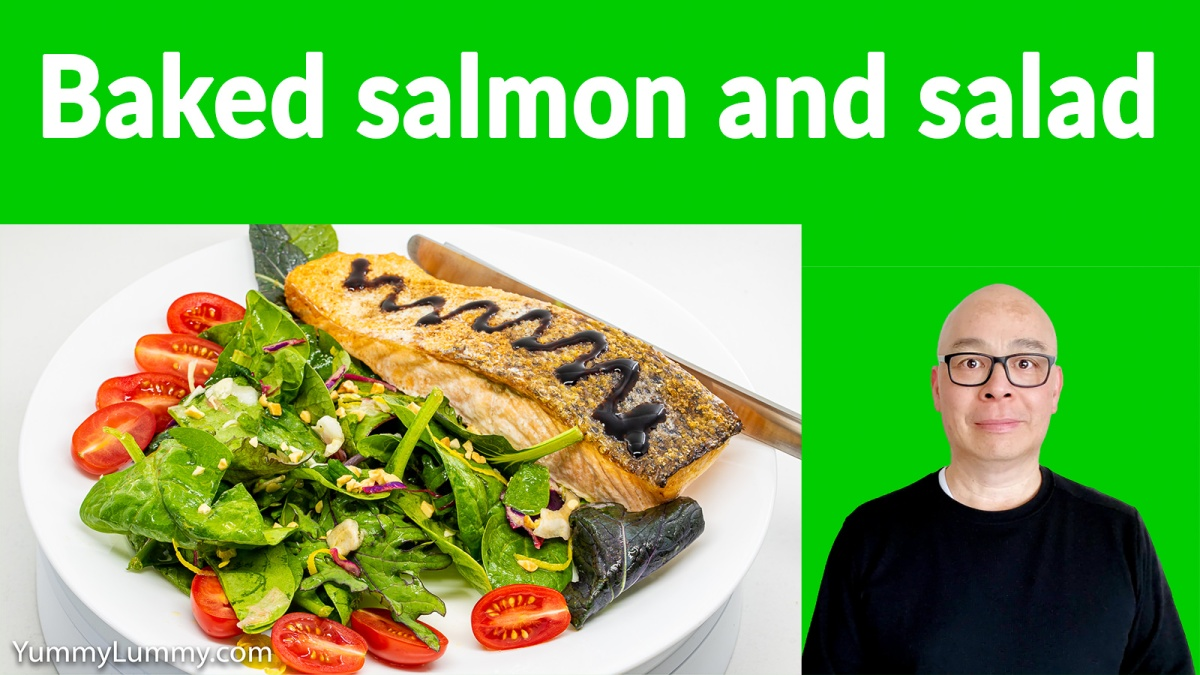 Baked salmon and salad