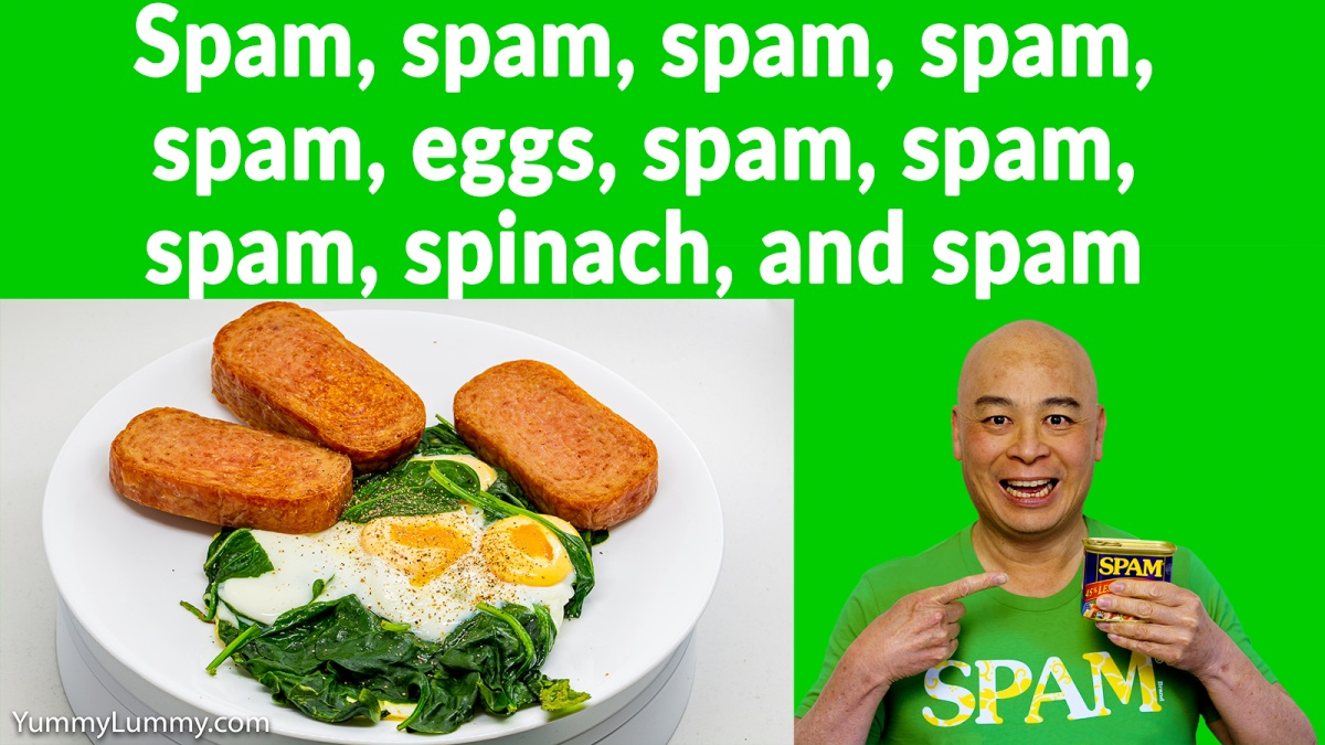 Spam, eggs, and spinach