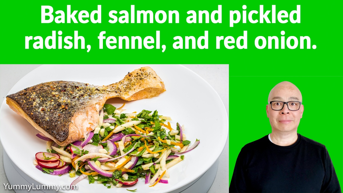 Baked salmon Pickled radish fennel red onion Thumbnail. Gary Lum.